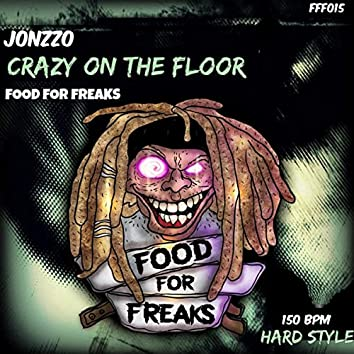Crazy On The Floor