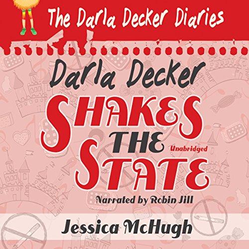 Couverture de Darla Decker Shakes the State