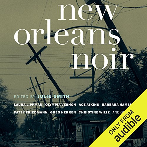 New Orleans Noir                   De :                                                                                                                                 Julie Smith                               Lu par :                                                                                                                                 Allyson Johnson,                                                                                        Vikas Adam,                                                                                        Kevin T. Collins,                   and others                 Durée : 8 h et 43 min     Pas de notations     Global 0,0