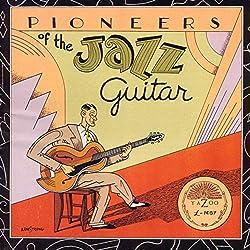 Pioneers of the Jazz Guitar / Various
