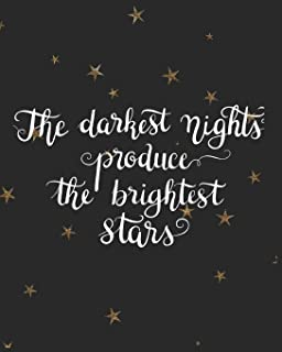 The Darkest Nights Produce the Brightest Stars: Gifts for Girls Doodle Diary Black Galaxy Motif with Writing Prompts