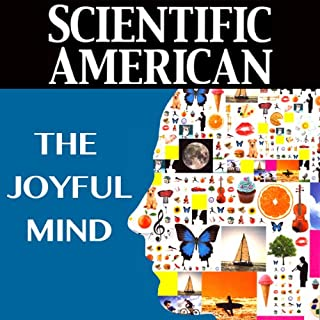 Scientific American: The Joyful Mind audiobook cover art