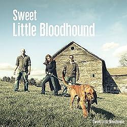 Sweet Little Bloodhound [Import USA]