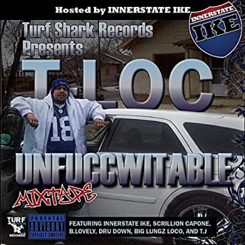 Unfuccwitable (feat. Innerstate Ike)