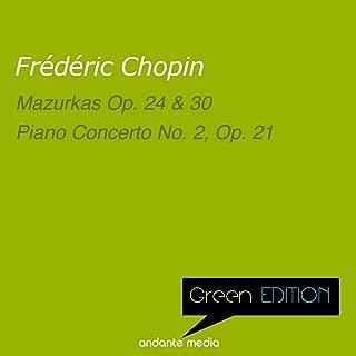 Green Edition - Chopin: Mazurkas Op. 24, 30 & Piano Concerto No. 2, Op. 21