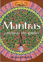 Mantras. Palabras de poder (Spanish Edition)