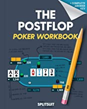 The POSTFLOP Poker Workbook: Advanced Technical Analysis Of The Flop And Beyond
