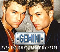 Even though you broke my heart [Single-CD]