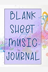 Blank Sheet Music Journal: Blank Pages of Lined Sheet Music and Lyrics Pages - 100 pages Paperback