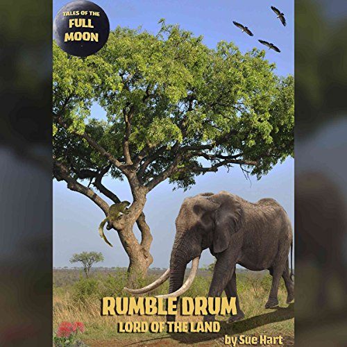 Tales of the Full Moon: Rumble Drum, Lord of the Land Titelbild