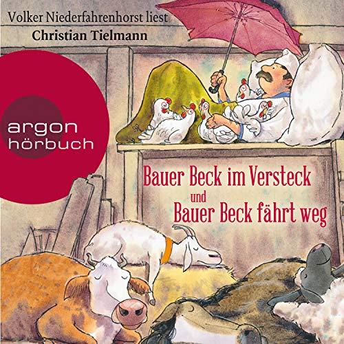 Couverture de Bauer Beck im Versteck / Bauer Beck fährt weg