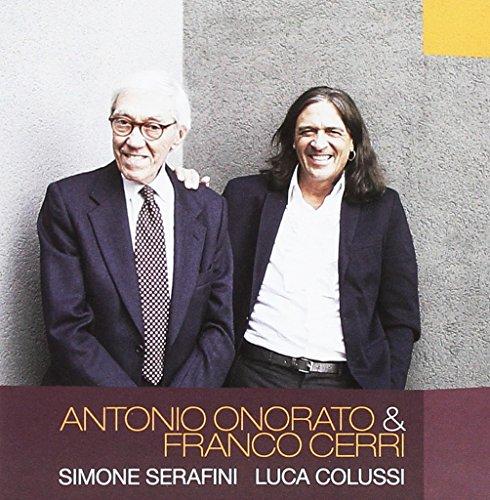 Antonio Onorato E Franco Cerri