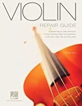 Violin Repair Guide (Technical Reference)