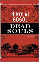 Dead Souls (Annotated): Fiction & Literary