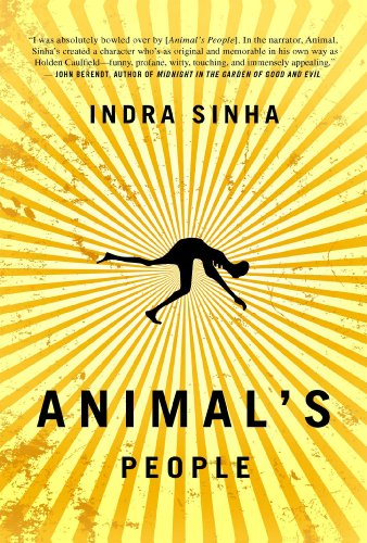 Animal's People: A Novel