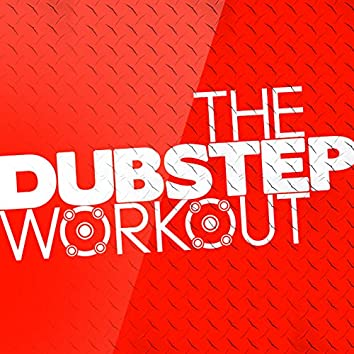 The Dubstep Workout