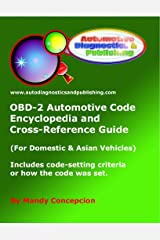 OBD-2 Automotive Code Encyclopedia and Cross-Reference Guide Kindle Edition