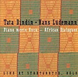 Piano Meets Kora - African Dialogues