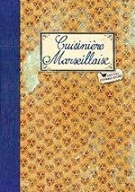 CUISINIERE MARSEILLAISE de Sonia Ezgulian
