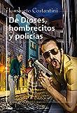 de Dioses, Hombrecitos Y Policías (Filo y contrafilo / Edge and Back Edge)