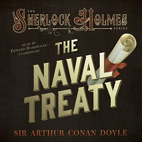 Sherlock Holmes: The Naval Treaty audiobook cover art