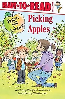 Picking Apples (Robin Hill School Book 21) by [Margaret McNamara, Mike Gordon]