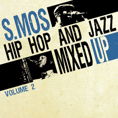 Hip Hop And Jazz Mixed Up By S.Mos /Vol 2 [Vinilo]