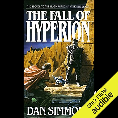 The Fall of Hyperion                    By:                                                                                                                                 Dan Simmons                               Narrated by:                                                                                                                                 Victor Bevine                      Length: 21 hrs and 45 mins     1,037 ratings     Overall 4.5