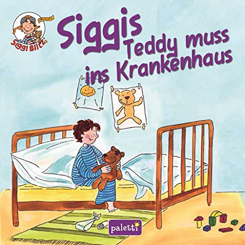 Siggis Teddy muss ins Krankenhaus