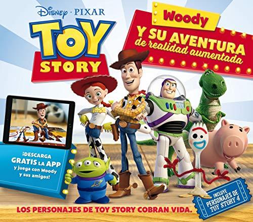 Toy Story. Woody y su aventura de realidad aumentada: Libro con realidad aumentada (Disney. Toy Story 4)