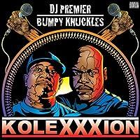 The KoleXXXion [Explicit] by DJ Premier & Bumpy Knuckles (2012-03-27)