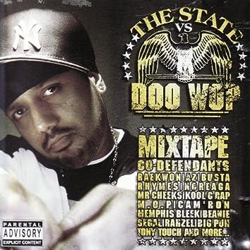 The State VS Doo Wop