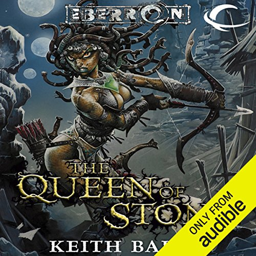 The Queen of Stone     Eberron: Thorn of Breland, Book 1              By:                                                                                                                                 Keith Baker                               Narrated by:                                                                                                                                 Bernadette Dunne                      Length: 9 hrs and 23 mins     51 ratings     Overall 4.3