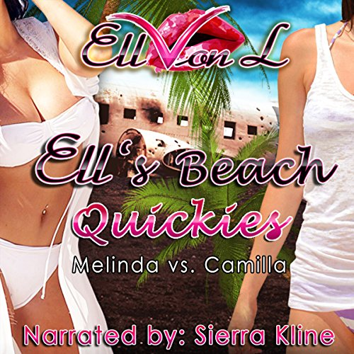 Ell's Beach Quickies: Melinda vs. Camilla audiobook cover art