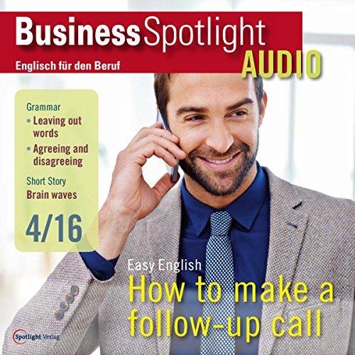 Business Spotlight Audio - Follow-up calls. 4/2016: Business-Englisch lernen - Folgetelefonate
