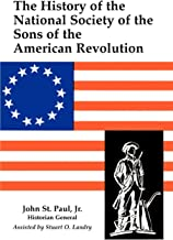 The History of the National Society of Sons of the American Revolution