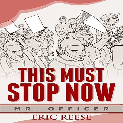 This Must Stop Now: Mr. Officer audiobook cover art