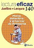 Manu, detective, y el terror de Primaria Juego de Lectura (Castellano - Material Complementario - Juegos De Lectura) - 9788421660485 (Juegos Lectura Eficaz)