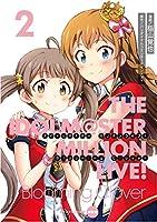 アイドルマスター ミリオンライブ! Blooming Clover 2 オリジナルCD付き限定版 (電撃コミックスNEXT)