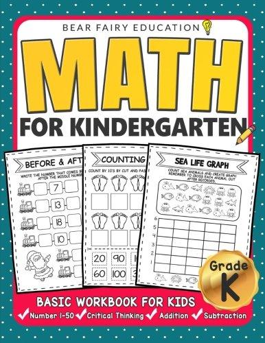 Math for Kindergarten : Basic Workbook for Kids Grade K: Kindergarten Math book, Addition Subtraction Workbook