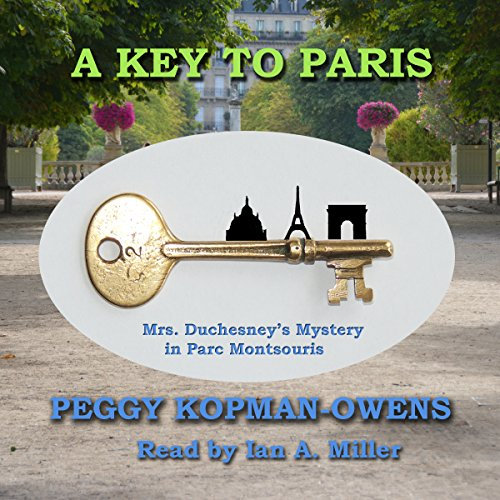 A Key to Paris: Mrs. Duchesney's Mystery in Parc Montsouris audiobook cover art