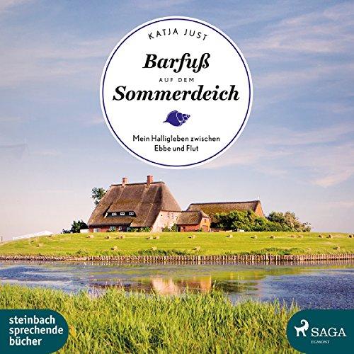Barfuß auf dem Sommerdeich: Mein Halligleben zwischen Ebbe und Flut audiobook cover art