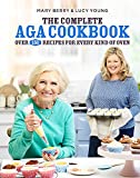 The complete Aga cookbook: over 150 recipes for every kind of oven