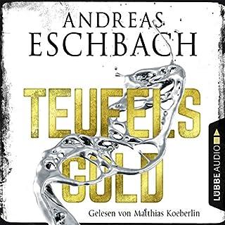 Teufelsgold                   De :                                                                                                                                 Andreas Eschbach                               Lu par :                                                                                                                                 Matthias Koeberlin                      Durée : 15 h et 40 min     1 notation     Global 5,0