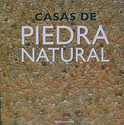 Casas de piedra natural/Natural Stone Houses (Spanish, English, Italian and Portuguese Edition) by Unknown(2011-12-01)