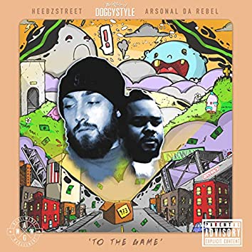 To The Game (feat. Arsonal Da Rebel)