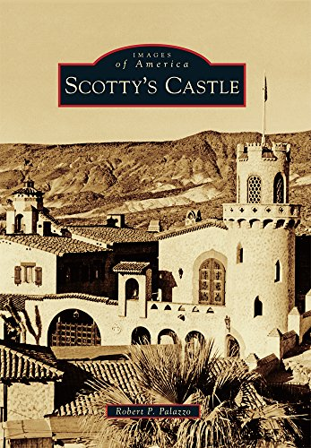 Scotty's Castle (Images of America)