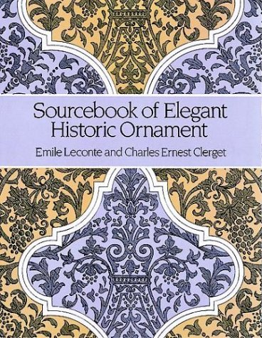 Sourcebook of Elegant Historic Ornament (Dover Pictorial Archive Series)
