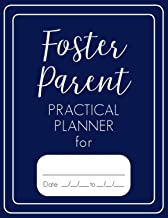 Foster Parent Practical Planner: Navy 52 Week Undated Carer Diary Organizer, Contact Log Book, Quarterly Summary Section, Case Conference Pages, For Legal Notes, 8.5