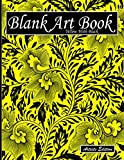 Blank Art Book: Sketchbook For Drawing, Artists Edition, Colors Yellow With Black, Vegetable Ornament Theme (Soft Cover, White Fat Paper, 100 Pages, Large Size 8.5' x 11' ≈ A4)
